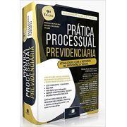 Prática Processual Previdenciária - 9a. Edição