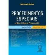 Procedimentos Especiais no Novo CPC - Doutrina e Prática  - MODELOS ONLINE