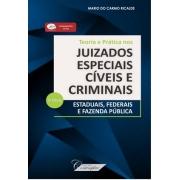 Teoria e Prática nos Juizados Especiais Civeis e Criminais