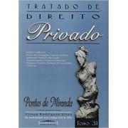 Tratado de Direito Privado - Tomo 31- Pontes de Miranda
