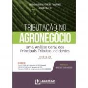 Tributação do Agronegócio: uma Análise dos Principais Tributos Incidentes