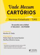 Vade Mecum Cartorios - Normas Estaduais - TJRS