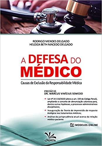 A Defesa Do Médico – Causas De Exclusão Da Responsabilidade Médica