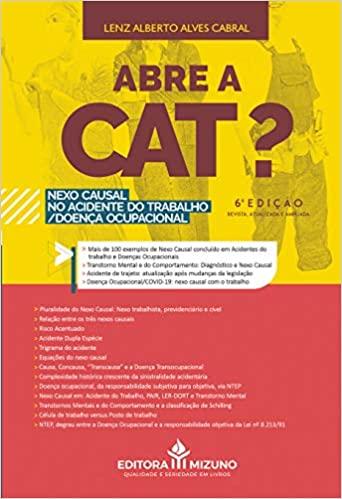 Abre A Cat? - Nexo Causal No Acidente Do Trabalho/doença Ocupacional