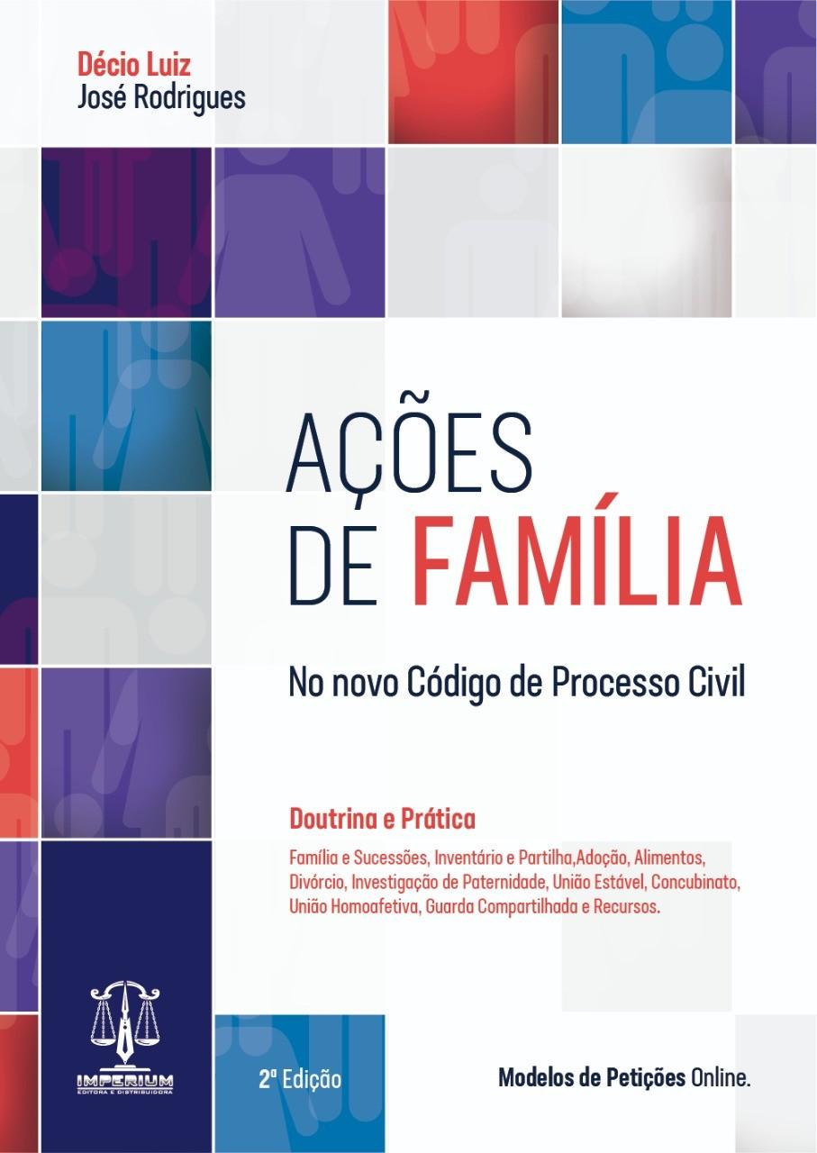 Ações de Família no Novo CPC - Teoria e Prática