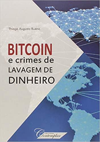 Bitcoin e Crimes de Lavagem de Dinheiro