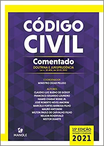 CÓDIGO CIVIL COMENTADO: DOUTRINA E JURISPRUDÊNCIA – LEI N. 10.406, DE 10.01.2002 (Português) Capa dura – 1 fevereiro 2021
