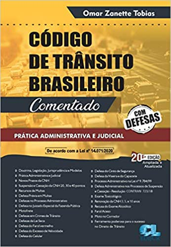 Código De Trânsito Brasileiro Comentado - Prática Administrativa E Judicial