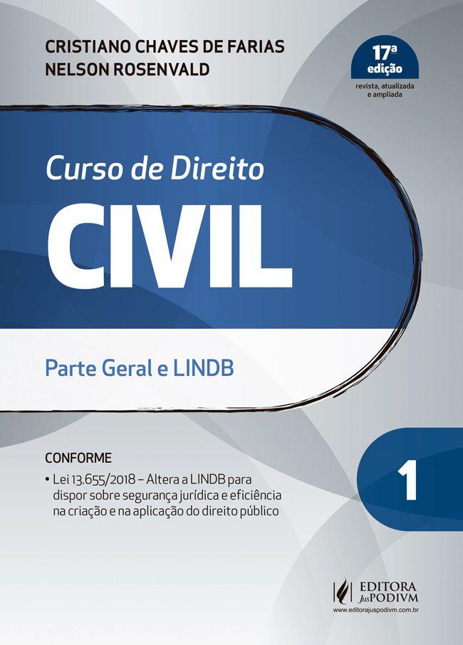 Curso de Direito Civil - Volume 1 - Parte Geral e LINDB