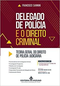 Delegado de Polícia e o Direito Criminal