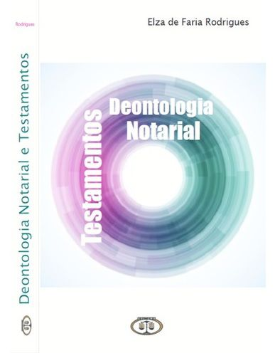 Deontologia Notarial e Testamentos