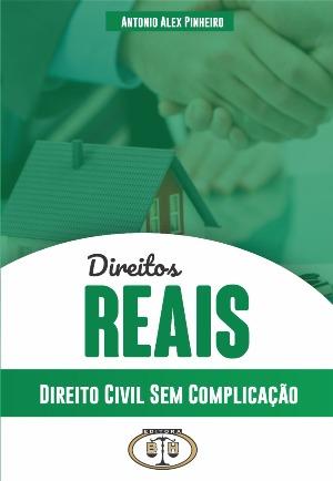 Direito Civil - Sem Complicação - Direitos Reais