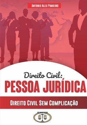 Direito Civil - Sem Complicação - Pessoa Jurídica