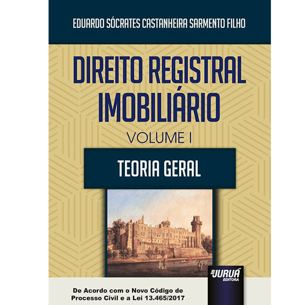 Direito Registral Imobiliário - Volume I - Teoria Geral