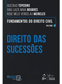 Fundamentos do Direito Civil - Direito das Sucessões - Vol. 7 - Tepedino