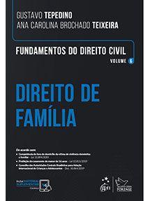 Fundamentos do Direito Civil - Vol. 6 - Direito de Família - Tepedino