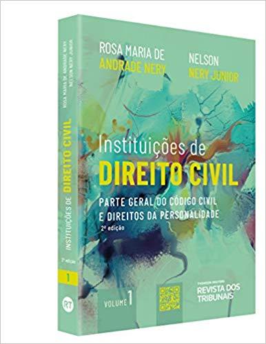 Instituições De Direito Civil Volume 1 - Parte Geral Do Código Civil E Direitos Da Personalidade