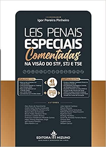 Leis Penais Especiais Comentadas Na Visão Stf, Stj E Tse