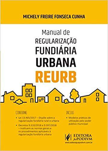 Manual de Regularização Fundiária Urbana - Reurb