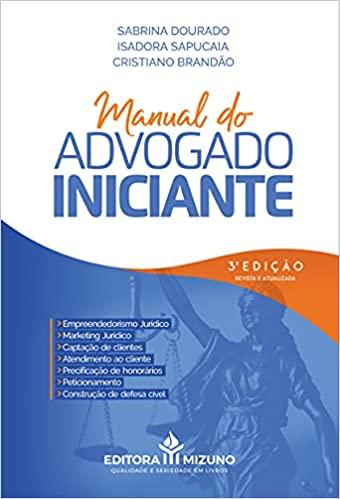 Manual do Advogado Iniciante - 3A Edição