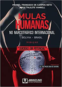 Mulas Humanas no Narcotráfico Internacional