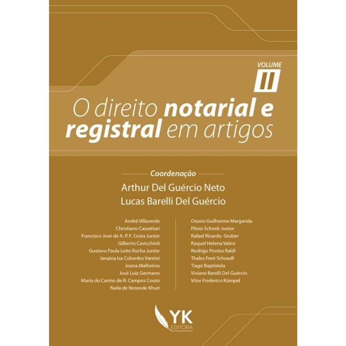 O Direito Notarial e Registral em Artigos Volume 2