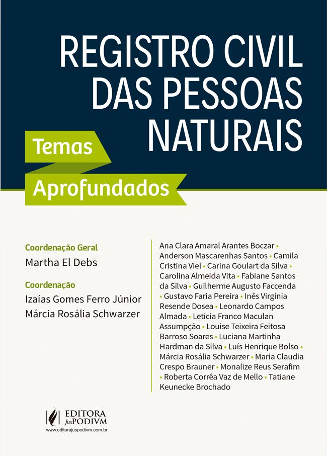 o Registro Civil das Pessoas Naturais - Temas Aprofundados
