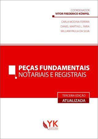 Peças Fundamentais Notariais e Registrais - 3A Edição