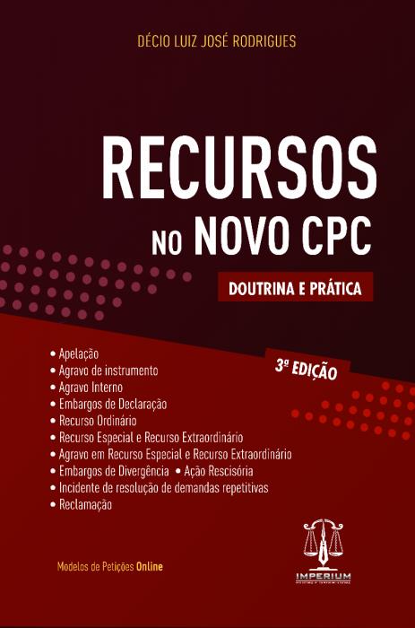Recursos no Novo CPC - Doutrina e Prática 3 Edição