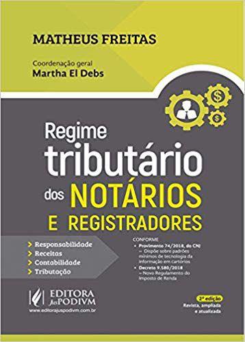 Regime Tributário dos Notários e Registradores