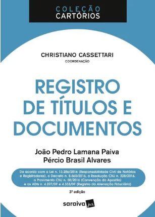 Registro De Títulos E Documentos - Col. Cartórios - 3ª Ed. 2018