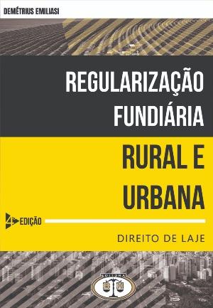 Regularização Fundiária - Rural e Urbana - 4 Edição