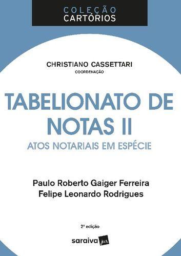 Tabelionado De Notas II - 2ª Ed. 2018
