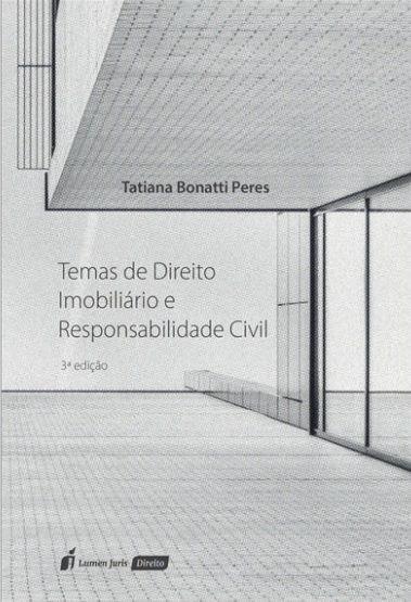 Temas de Direito Imobiliário e Responsabilidade Civil