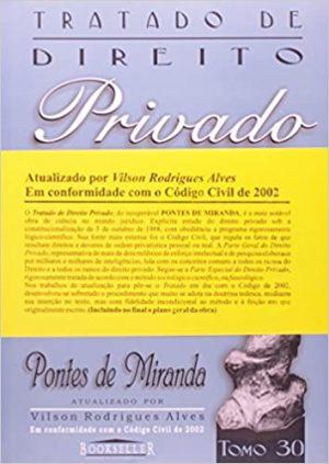 Tratado de Direito Privado - Tomo 30 - Pontes de Miranda