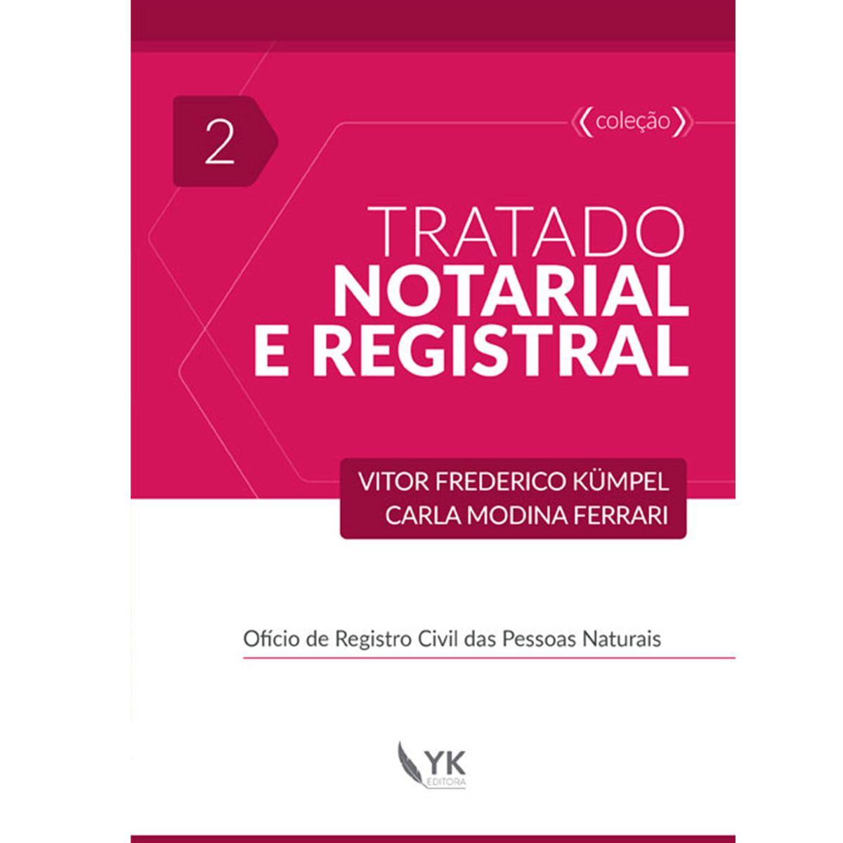 Tratado Notarial e Registral Volume 2