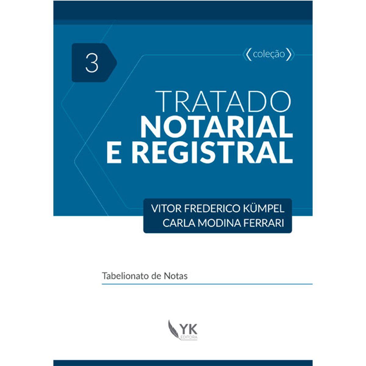 Tratado Notarial e Registral Volume 3