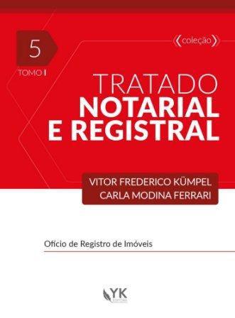Tratado Notarial e Registral Volume 5 Tomo I e II