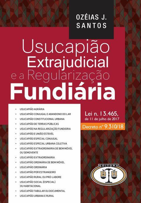 Usucapião e A Regularização Fundiária