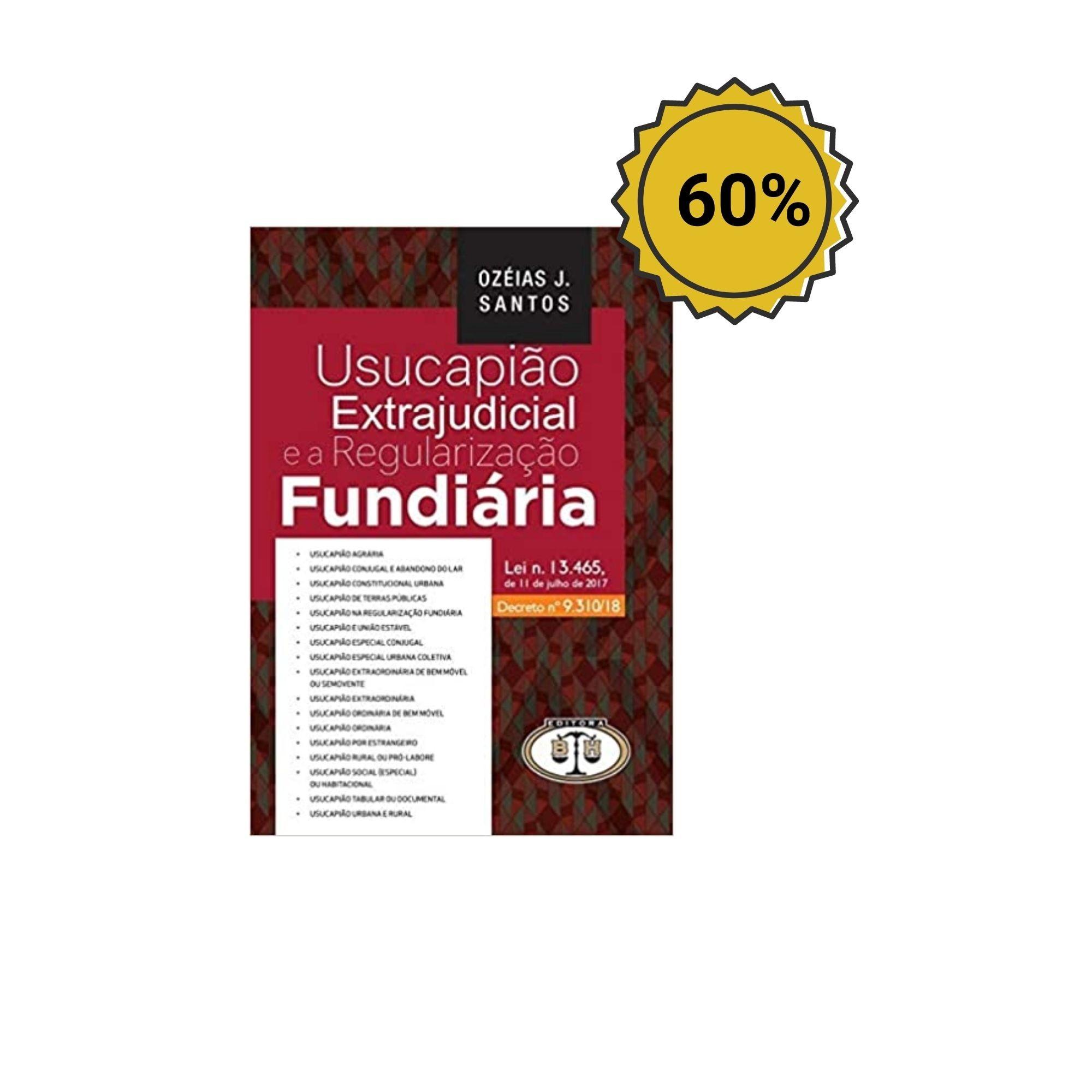 Usucapião Extrajudicial  e A Regularização Fundiária