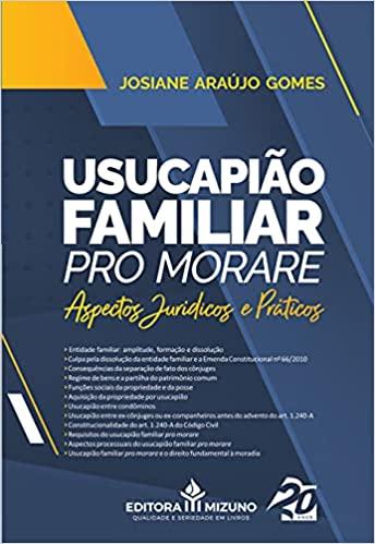 Usucapião Familiar Pro Morare - Aspectos Jurídicos e Práticos