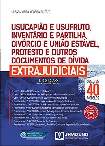 Usucapião Inventário e Partilha, Divorcio, União Estável e Protesto