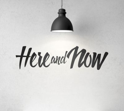 Adesivo Decorativo Frase - Here and Now