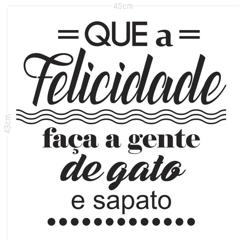 Adesivo Decorativo Frase - A Felicidade
