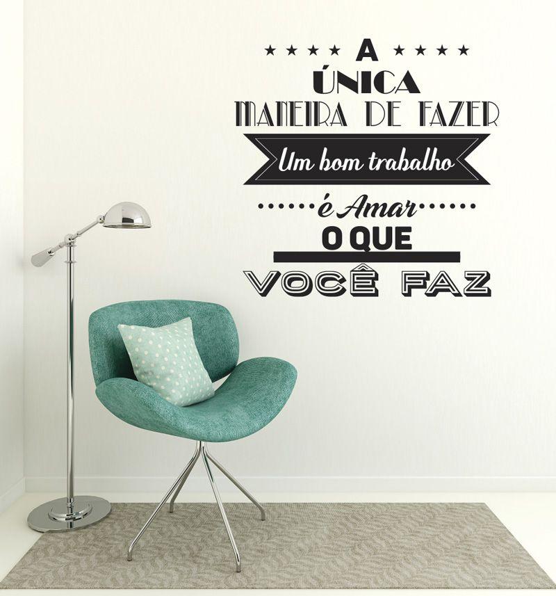 Adesivo Decorativo Frase - Ame o que voce Faz