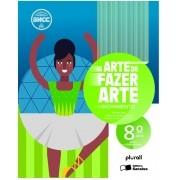 A arte de fazer arte - 8º ano (Português) Espiral – 24 agosto 2020