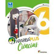 Araribá Plus. Ciências - 6º Ano - Ed. Moderna