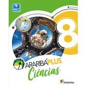 Araribá Plus. Ciências - 8º Ano - Ed. Moderna