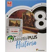 Araribá Plus. História - 8º Ano - Ed. Moderna