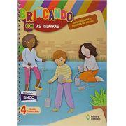 Brincando com as Palavras - 4º Ano - Ed do Brasil